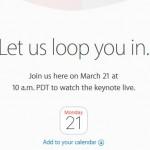Apple 3月21日にイベント開催、iPhone SEやiPadを発表か